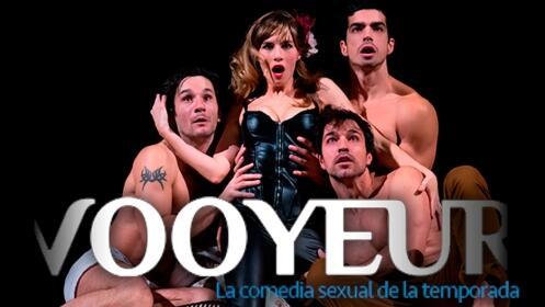 Entradas Vooyeur, la comedia sexual de la temporada. 6 de octubre en A Coruña