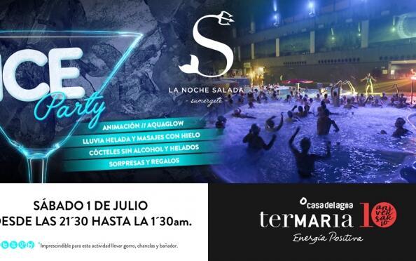 Entradas Termaria Ice Party Noche Salada, 1 de julio ¡Oferta limitada!